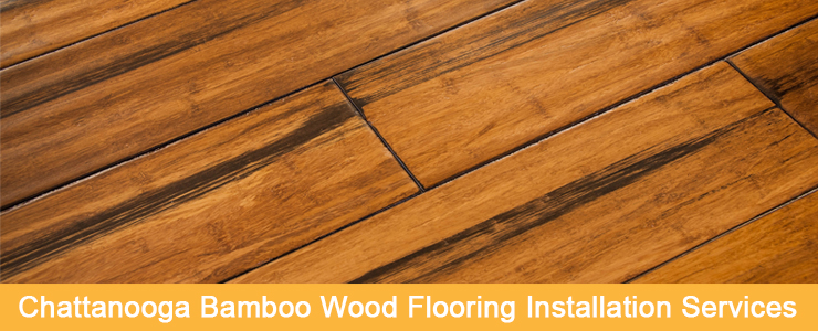 Bamboo Flooring Installation In Chattanooga 423 426 9660